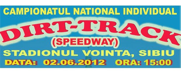 Sunteti invitati la etapa 2 a campionatului national individual de dirt-track editia 2012. Cursa va avea loc pe 2 iunie pe pista Vointa din Sibiu. Primul start a fost anuntat...